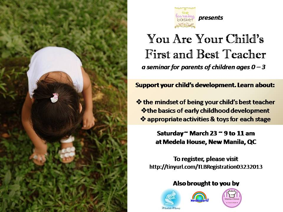 You Are Your Child_s First and Best Teacher March 23